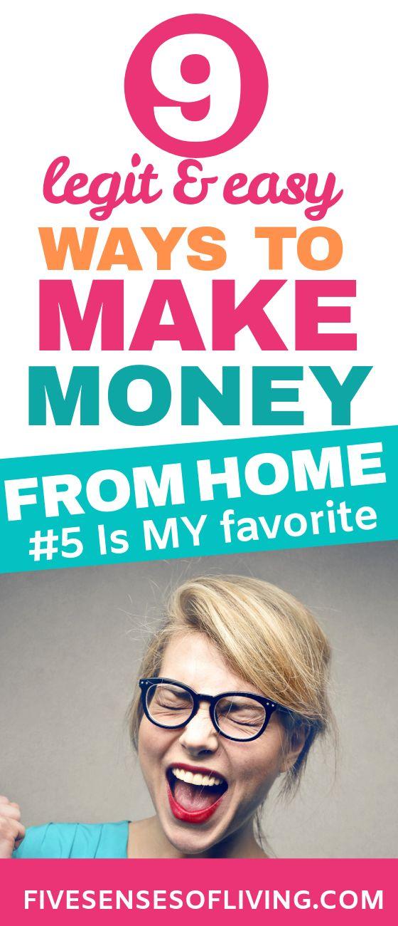 9 Legit Ways To Make Good Money From Home