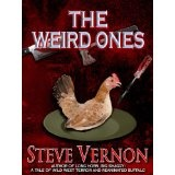 The Weird Ones (Kindle Edition)By Steve Vernon