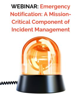 Emergency Notification: A Mission-Critical Component of Incident Management #Webinar