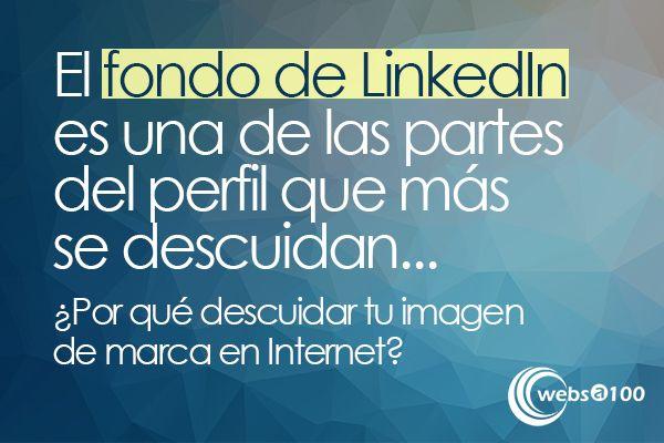 Fondo LinkedIn: por qué es tan importante para tu perfil profesional