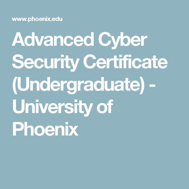 Advanced Cyber Security Certificate (Undergraduate) - University of Phoenix