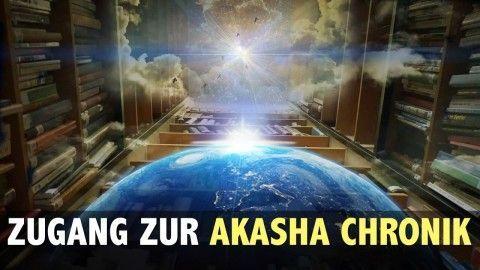 Akasha Chronik: Ich war in der Akasha-Chronik (Erfahrungsbericht)