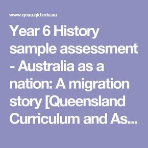 Year 6 History sample assessment - Australia as a nation: A migration story [Queensland Curriculum and Assessment Authority]