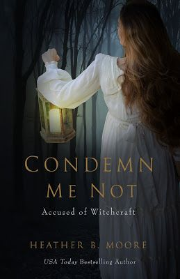 Min Reads and Reviews: Condemn Me Not by Heather B. Moore