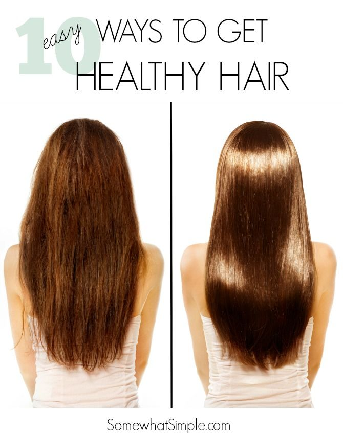 10 EASY ways to get healthier hair!