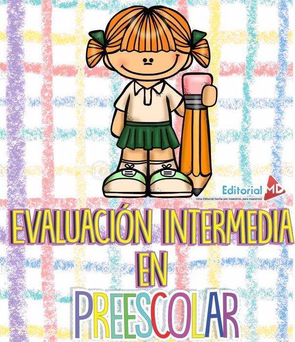 Descarga la Evaluacion intermedia en preescolar, que contiene evaluaciones para los tres grados de preescolar ademas que estan por campos formativos. Aquí