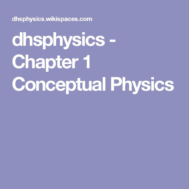 58 best classroom ideas images on pinterest physics science and dhsphysics chapter 1 conceptual physics fandeluxe Image collections