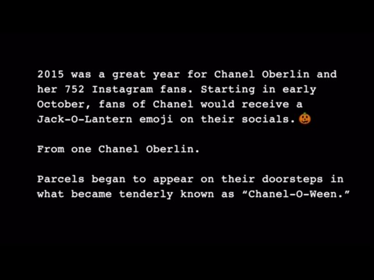 Chanel's story on Halloween. Enjoy the nightmare