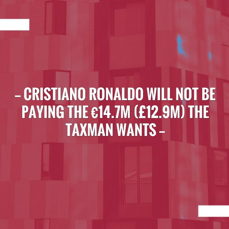 Just in: Cristiano Ronaldo will not be paying the €14.7m (£12.9m) the taxman wants http://sportstribunal.com/football/talks/cristiano-ronaldo-will-not-be-paying-the-e14-7m-12-9m-the-taxman-wants/?utm_campaign=crowdfire&utm_content=crowdfire&utm_medium=social&utm_source=pinterest