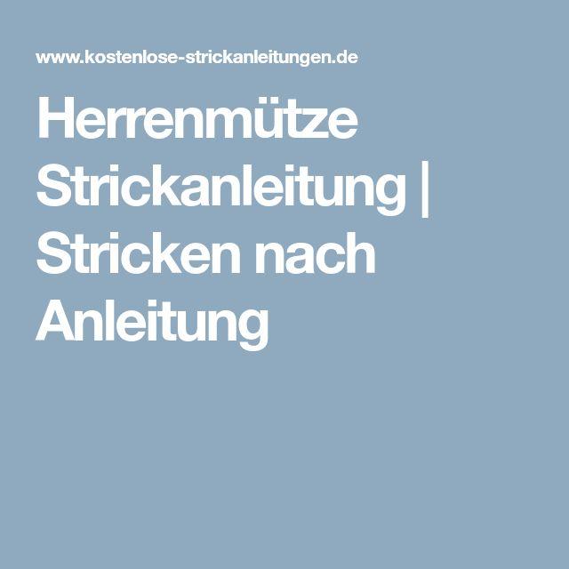 Herrenmütze Strickanleitung | Stricken nach Anleitung