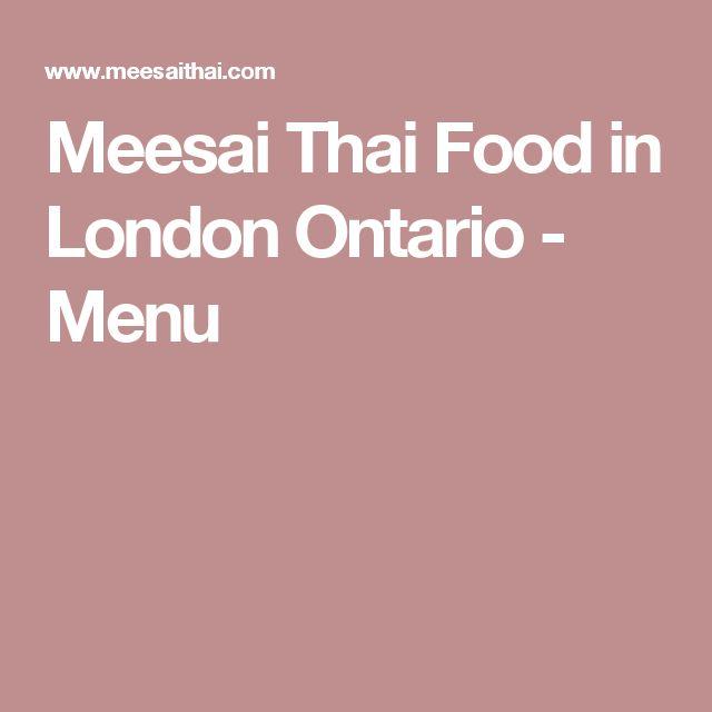 Meesai Thai Food in London Ontario - Menu