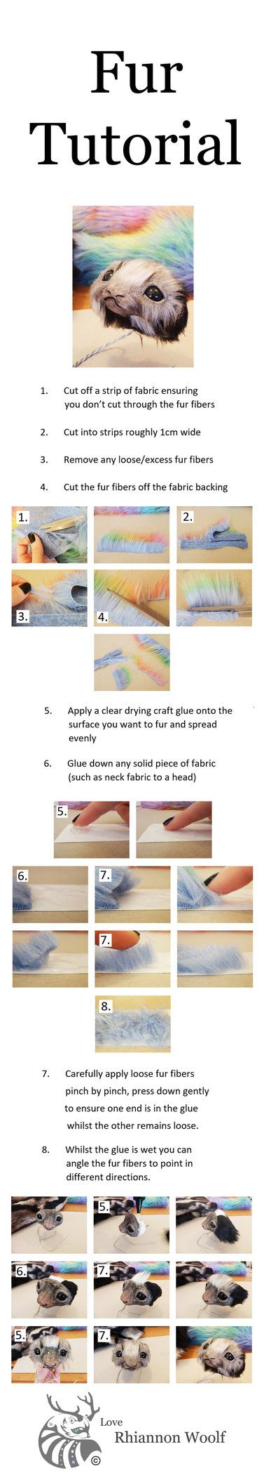 This is a tutorial to explain one method of applying synthetic fur to a clay face, please let me know if you have any questions as I would love to help   Love Rhiannon Woolf