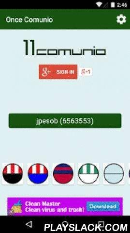 Once Comunio  Android App - playslack.com , Once Comunio te ayudará a elegir la mejor alineación comunio cada jornada de la Liga BBVA. Esta aplicación asigna una puntuación a cada uno de tus jugadores, teniendo en cuenta multitud de parámetros como los puntos del jugador, si rinde más jugando en casa o fuera, probabilidad de que su equipo gane esa jornada, el estado actual del jugador, etc. Con todos estos datos, Once Comunio sugiere una serie de 11 jugadores que tienen una mayor…