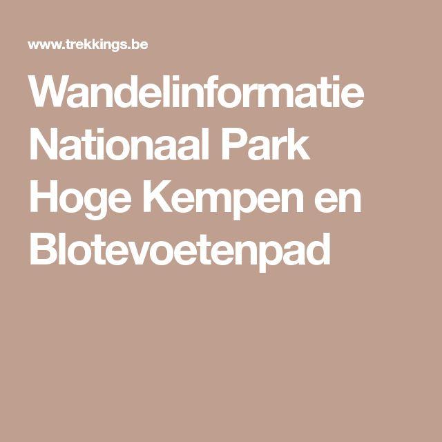 Wandelinformatie Nationaal Park Hoge Kempen en Blotevoetenpad