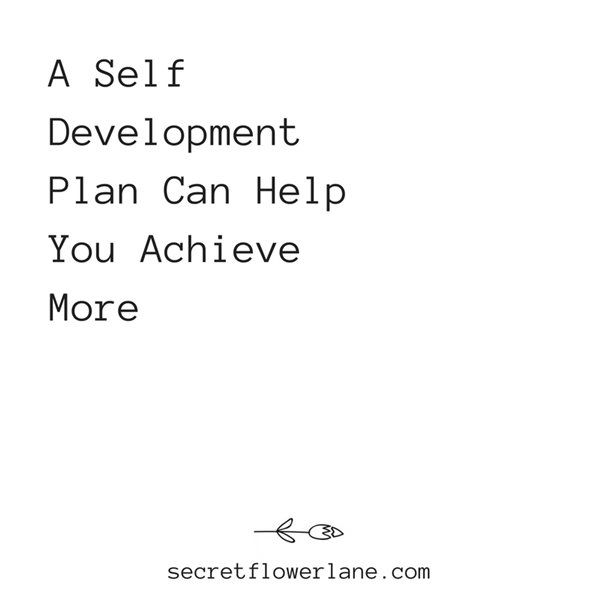A Self Development Plan Can Help You Achieve More