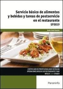 SERVICIO BASICO DE ALIMENTOS Y BEBIDAS Y TAREAS DE POSTSERVICIO EN EL RESTAURANTE