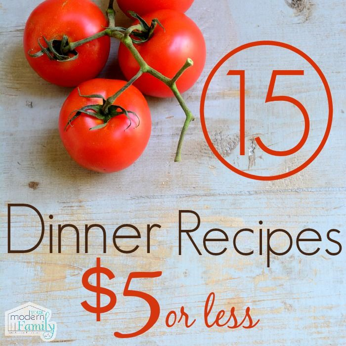 Dinners for $5 - these are perfect for a family trying to make real meals without spending a fortune!
