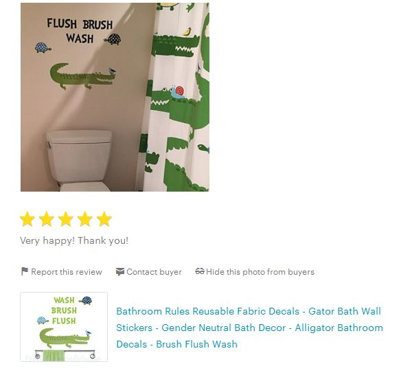Testimonial From A Happy Customer For Our Toodles Alligator Bathroom Rules  Fabric Decal.