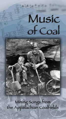 Mining Songs from the Appalachian Coalfields