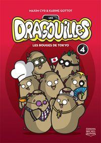 Les dragouilles (Les Rouges de Tokyo) by Karine Gottot & Maxime Cyr Prix Tamarack Express