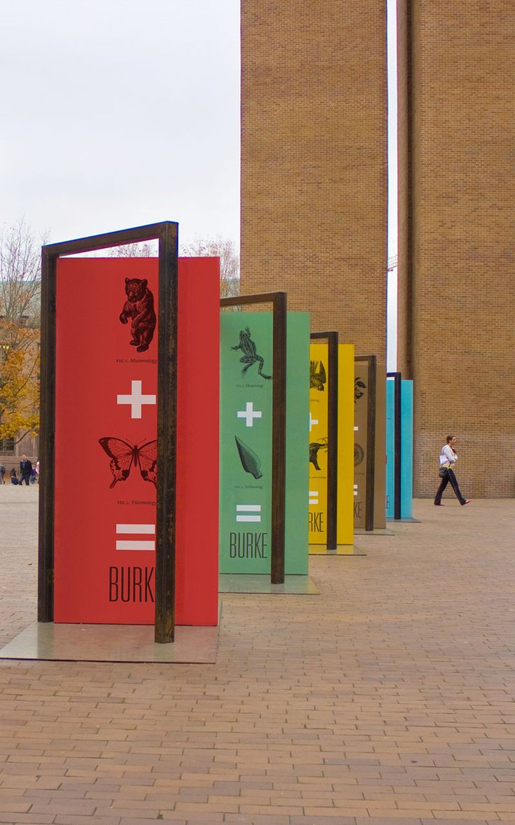 Expect the Unexpected campaign | Client: The Burke Museum | The client needed to get the attention of students on campus but had barely the budget for a poster campaign. As our Open to Question installation was winding down, we proposed re-purposing the steel structures and simply re-skinning them with new graphics. The client was very happy to achieve maximum visual impact with minimal budget outlay | Designer: Studio Matthews
