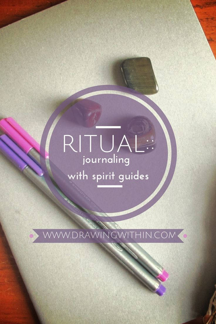 Ritual::Journaling with Spirit Guides — Drawing Within :: Intuitive Reiki, Tarot Readings, Tarot E-course, Crystals, & More!