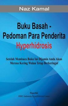 Buku Basah Hyperhidrosis karya Naz Kamal Rp 40ribu. BBM 5251-9E61