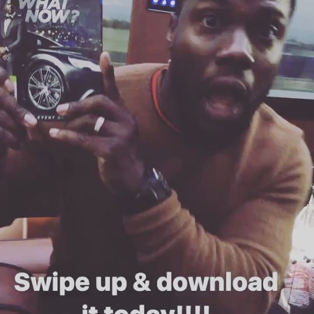 Kevin Hart @kevinhart4real: Download What Now by clicking the link in my BIO.