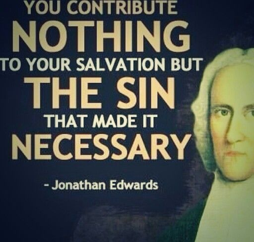 Jonathan Edwards Quotes Simple 15 Best Jonathan Edwards Images On Pinterest  Scripture Quotes