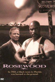 Rosewood (1997).  Movie about the Rosewood massacre of 1923.