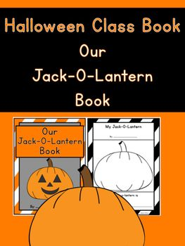 Halloween Class Book- Our Jack-O-Lantern Book