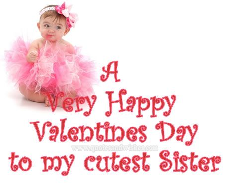 The 25 best Happy valentines day sister ideas on Pinterest
