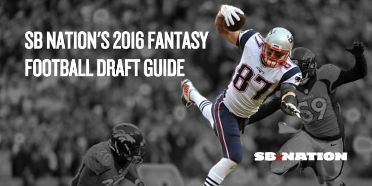 The 2016 SB Nation Fantasy Football draft guide is live! Get all the position rankings, sleepers, busts, rookie rankings and more to dominate your league!