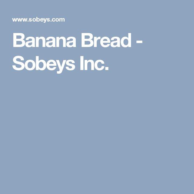 Banana Bread - Sobeys Inc.