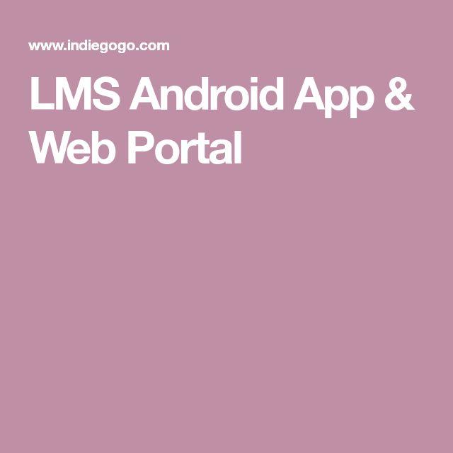 LMS Android App & Web Portal