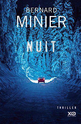 Nuit / Bernard Minier. R MIN