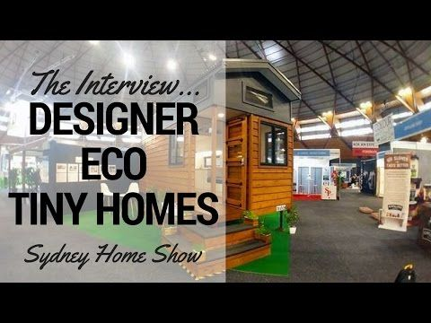 Tiny Houses Australia - Interview and Tiny House Tour with Designer Eco Tiny Homes - YouTube