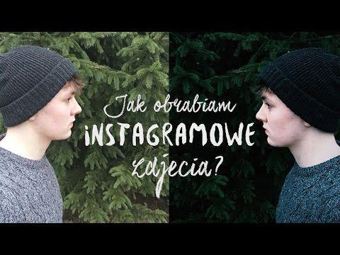 Jak obrabiam zdjęcia z instagrama? - YouTube