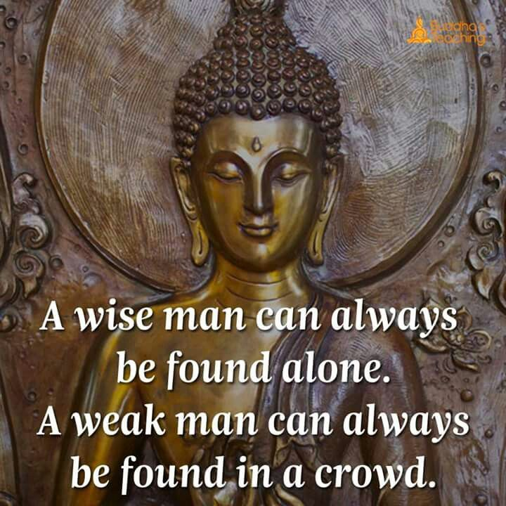 """We need wise people in today's society. Too many """"weak"""" who follow the angry crowds. Love is the answer."""