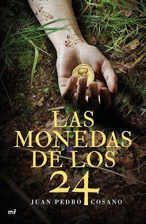 Entre un jardin de libros: LAS MONEDAS DE LOS 24 / JUAN PEDRO COSANO