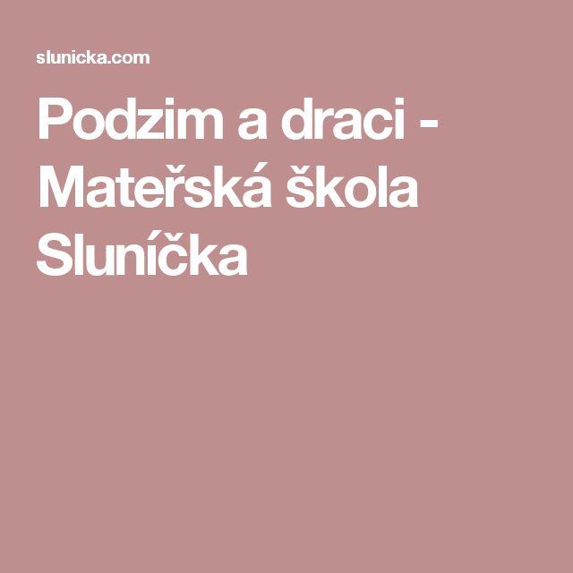 Podzim a draci - Mateřská škola Sluníčka
