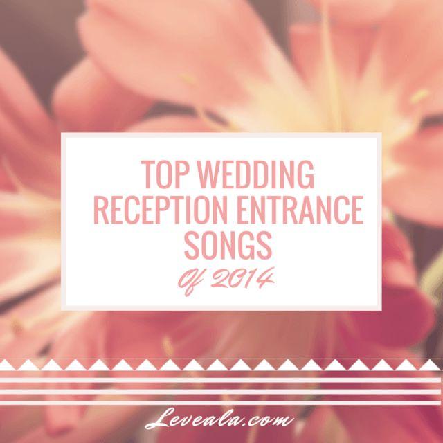 Top Wedding Reception Entrance Songs