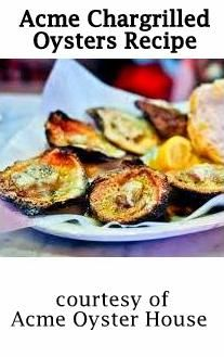 Acme Oyster House Chargrilled Oysters Recipe : kitchenandculture #NOLA