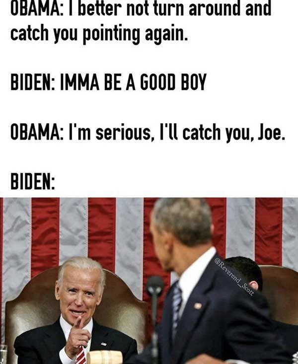 I M Gonna Miss Barack Obama And Joe Biden Memes 22 Pics Joe Biden Memes Obama Funny Really Funny Memes