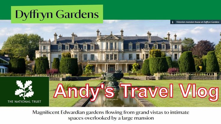 Andy's National Trust Travel Blogs: Dyffyrn Gardens, South Wales