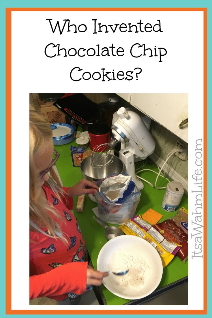 Who invented chocolate chip cookies ~ (and other great women inventors) ItsaWahmLife.com