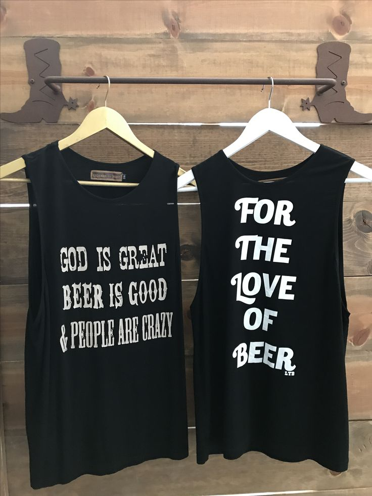 for the love of beer & god is great. beer is good & people are crazy shirt. Order yours at Boardman Printing