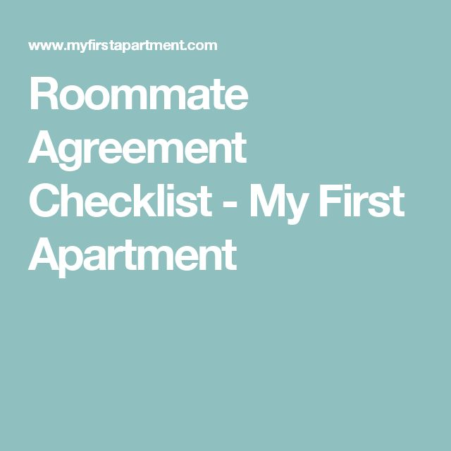 Roommate Agreement Checklist - My First Apartment
