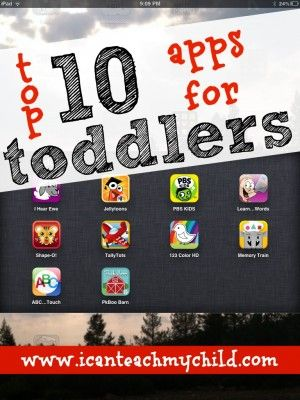 Top 10 Apps for Toddlers - listed for i/phones/pads etc; i'll have to check if the same apps are on android