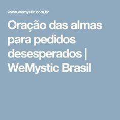Oração das almas para pedidos desesperados | WeMystic Brasil
